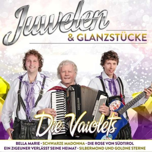 Die Vaiolets - Juwelen & Glanzstücke (2019)