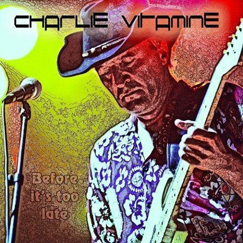 Charlie Vitamine - Before It's Too Late (2020)
