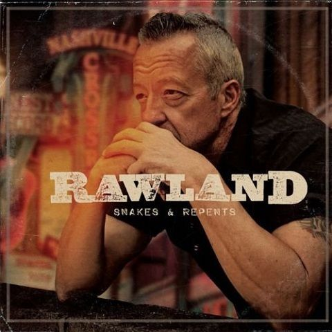 Rawland - Snakes & Repents (2020)