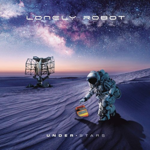 Lonely Robot - Under Stars (Bonus Tracks Edition) (2019)