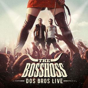 The BossHoss - Dos Bros Live (2016)