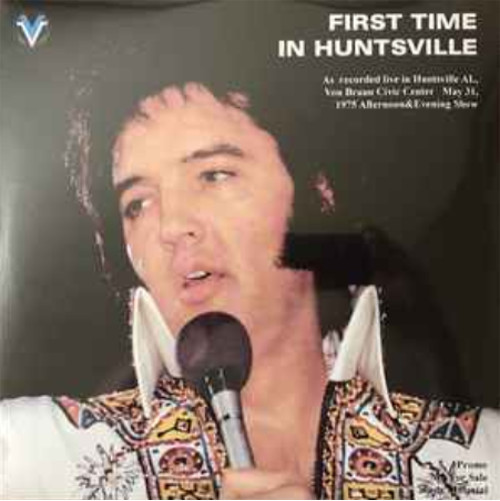 ELVIS '75 - FIRST TIME IN HUNTSVILLE 120rjj9a