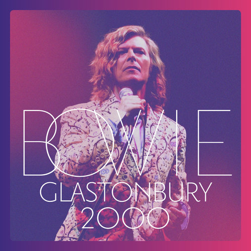 David Bowie - Glastonbury 2000 (2018)