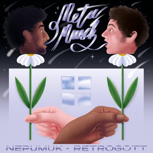Retrogott & Nepumuk - Metamusik (2021)
