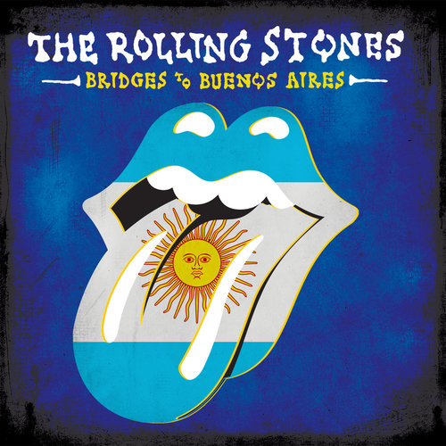 The Rolling Stones - Bridges To Buenos Aires (Live) (2019)