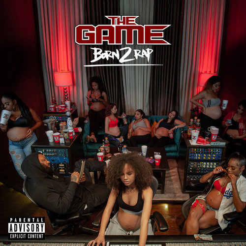 The Game - Born 2 Rap (2019)