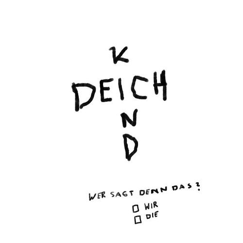 Deichkind - Wer Sagt Denn Das? (2019)