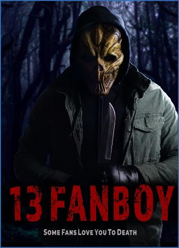 13 Fanboy 2021 1080p WEBRip DD5 1 X 264-EVO