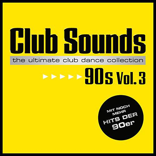 Club Sounds 90s Vol. 3 (2018)