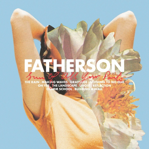 Fatherson - The Sum of All Your Parts (2018)