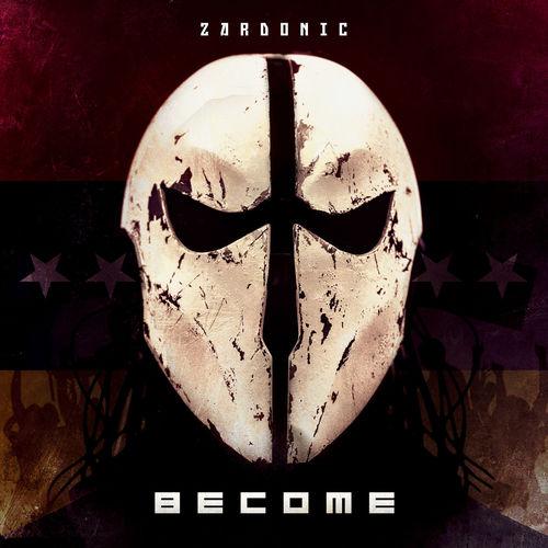 Zardonic - Become (2018)