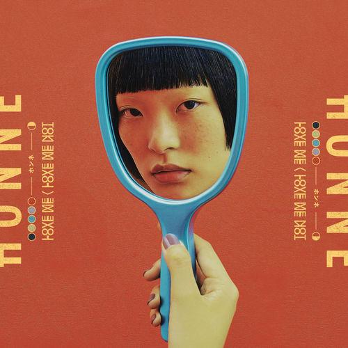 Honne - Love Me / Love Me Not (2018)