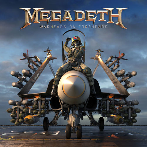 Megadeth - Warheads On Foreheads (2019)