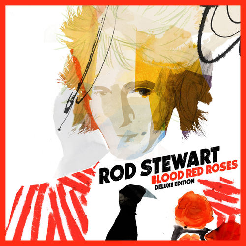 Rod Stewart - Blood Red Roses (Deluxe) (2018)