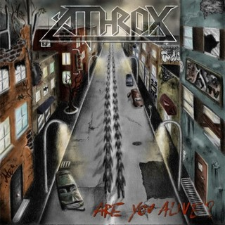 Athrox - Are You Alive