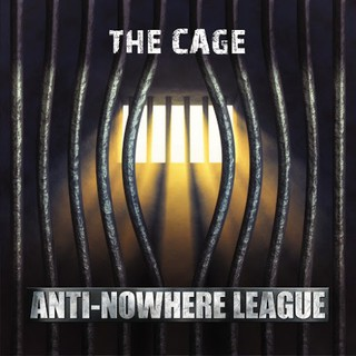 Anti-Nowhere League - The Cage (2016)
