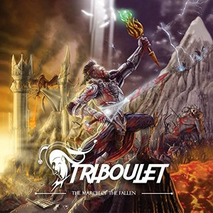 Triboulet – The March Of The Fallen (2016)