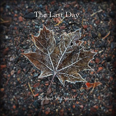 Michael Mcdonald - The Last Day (2016).Mp3 - 320Kbps