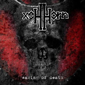 HexHorn – Waking of Death (2016)