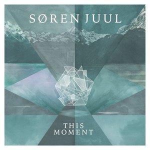 Soren Juul – This Moment (2016)
