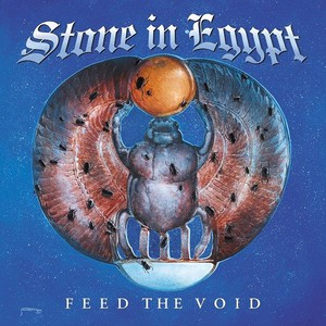 Stone In Egypt – Feed The Void (2016)