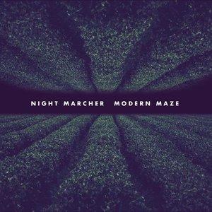 Night Marcher – Modern Maze (2016)