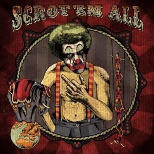 Scrotem – Scrot 'Em All (2016)