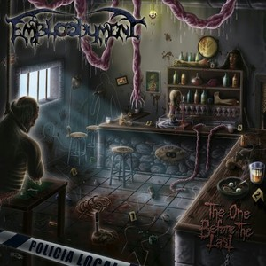Embloodyment – The One Before The Last (2016)