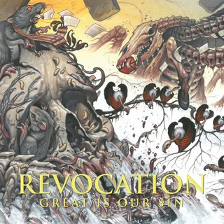 Revocation – Great Is Our Sin (2016)