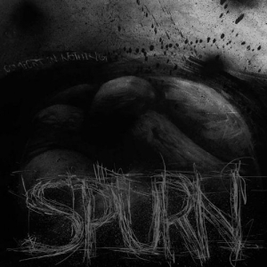 Spurn – Comfort In Nothing (2016)