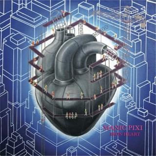 Manic Pixi – Iron Heart (2016)
