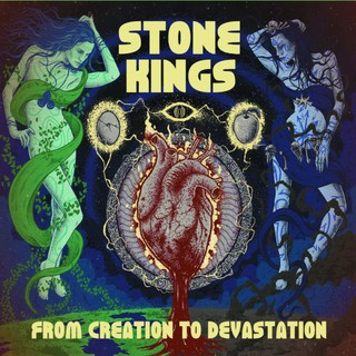 Stone Kings - From Creation To Devastation (2016)