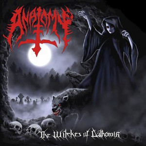 Anatomy – The Witches of Dathomir (Reissue) (2016)