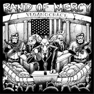 Band of Mercy – Veganocracy (2016)