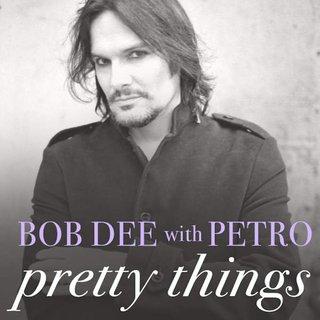 Bob Dee With Petro - Pretty Things Album (2016)