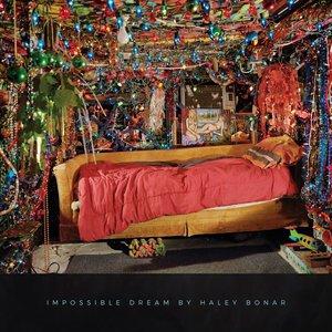 Haley Bonar – Impossible Dream (2016)