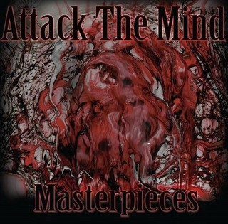 Attack The Mind – Masterpieces (2016)