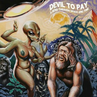 Devil To Pay - A Bend Through Space And Time (2016)