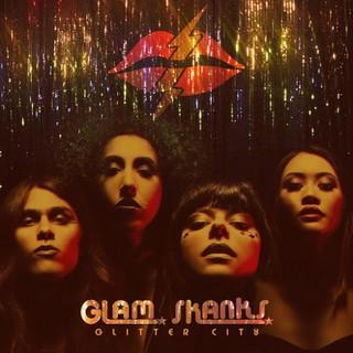 Glam Skanks - Glitter City (2016)