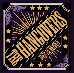 The Hangovers - Take As Needed (2016)
