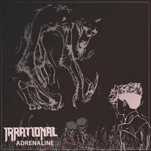 Irrational - Adrenaline (2016)