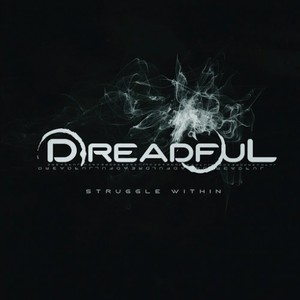 Dreadful – Struggle Within (2016)