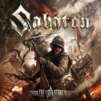 Sabaton - The Last Stand (Limited Edition) (2016).mp3 320Kbps