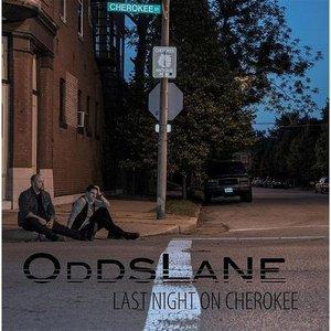 Odds Lane - Last Night on Cherokee (2016)