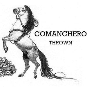 Comanchero - Thrown (2016)
