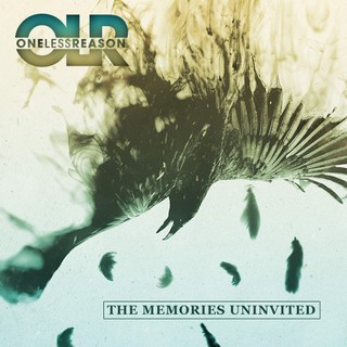 One Less Reason – The Memories Uninvited (2016)