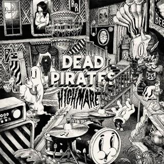 The Dead Pirates – Highmare (2016)
