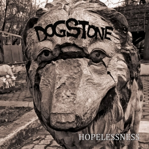 Dogstone - Hopelessness (2016)