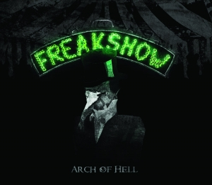 Arch Of Hell - Freakshow (2016)