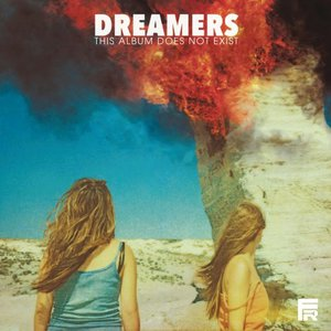 DREAMERS - This Album Does Not Exist (2016)